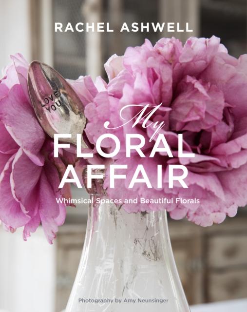 rachel-ashwell-my-floral-affair